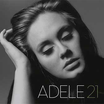 """Rolling In The Deep"" by Adele"