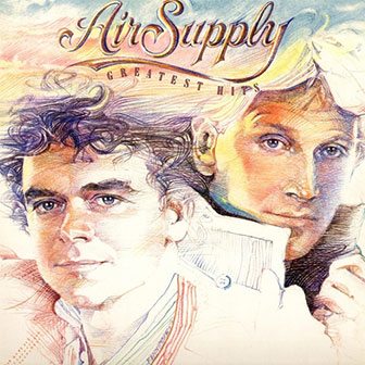 """""""Greatest Hits"""" album by Air Supply"""