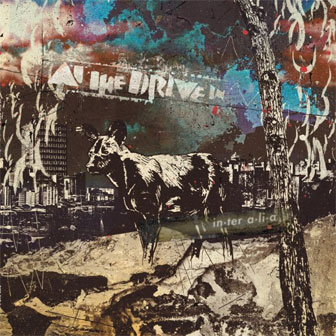 """In-Ter A-Li-A"" album by At The Drive-In"