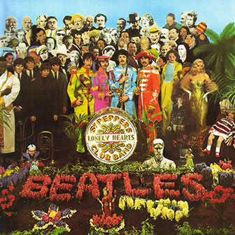 """Sgt. Pepper's Lonely Hearts Club Band"" album by the Beatles"
