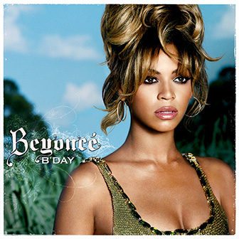 """B'Day"" album by Beyonce"