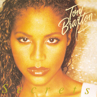 """""""I Don't Want To"""" by Toni Braxton"""