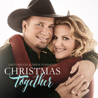 """Christmas Together"" album by Garth Brooks & Trisha Yearwood"