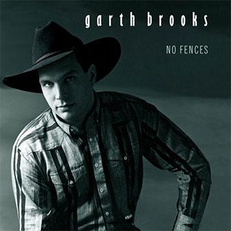 """""""No Fences"""" album by Garth Brooks"""
