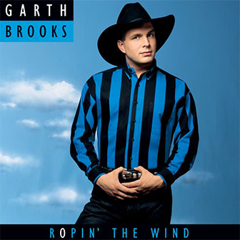 """Ropin' The Wind"" album by Garth Brooks"