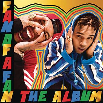 """""""Fan Of A Fan: The Album"""" by Chris Brown & Tyga"""