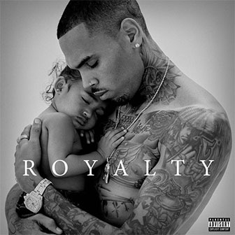 """Royalty"" album by Chris Brown"