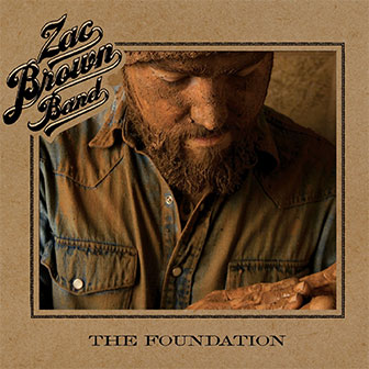 """The Foundation"" album by Zac Brown Band"