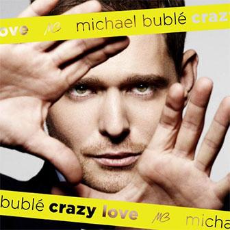 """Crazy Love"" album by Michael Buble"