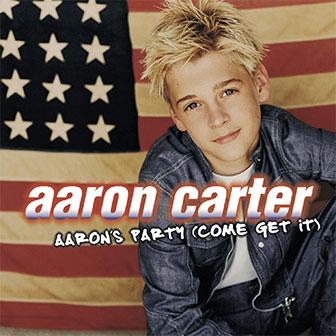 """""""Aaron's Party (Come Get It)"""" album by Aaron Carter"""