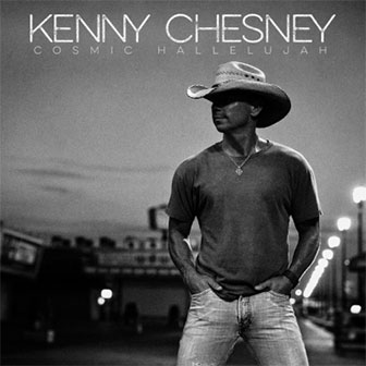 """Setting The World On Fire"" by Kenny Chesney"