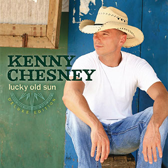 """Lucky Old Sun"" album by Kenny Chesney"