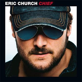 """Chief"" album by Eric Church"