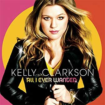 """My Life Would Suck Without You"" by Kelly Clarkson"