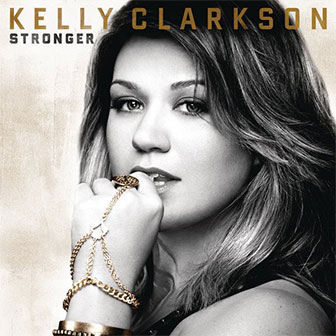 """""""Stronger"""" album by Kelly Clarkson"""