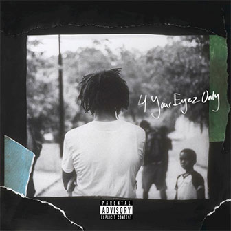 """4 Your Eyez Only"" album by J. Cole"