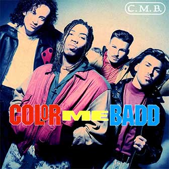 """I Wanna Sex You Up"" by Color Me Badd"