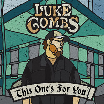 """""""This One's For You"""" album by Luke Combs"""