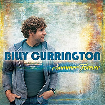 """It Don't Hurt Like It Used To"" by Billy Currington"