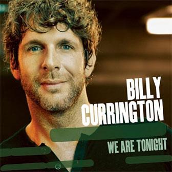 """""""Hey Girl"""" by Billy Currington"""