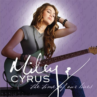 """The Time Of Our Lives"" EP by Miley Cyrus"