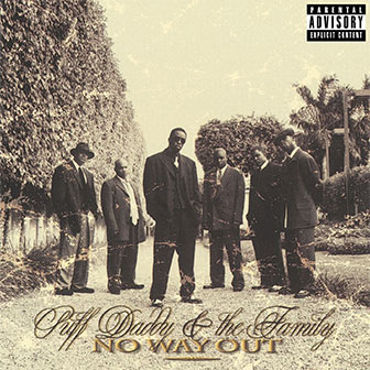 """No Way Out"" album by Puff Daddy"