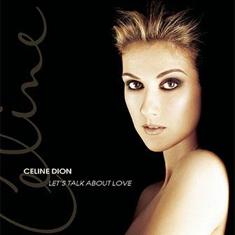 """""""Let's Talk About Love"""" album by Celine Dion"""