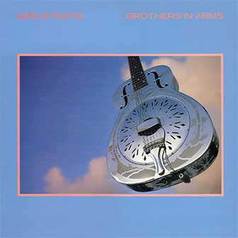"""So Far Away"" by Dire Straits"