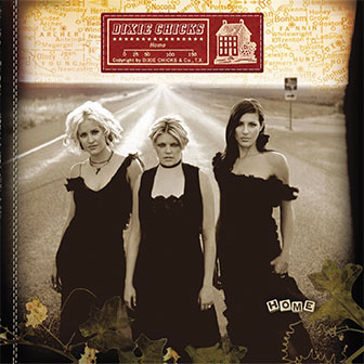 """Landslide"" by Dixie Chicks"