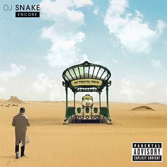 """Let Me Love You"" by DJ Snake"