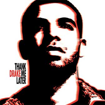 """Thank Me Later"" album by Drake"