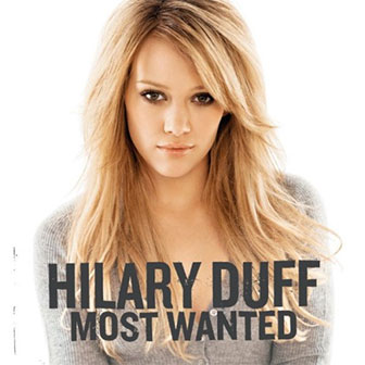 """""""Most Wanted"""" album by Hilary Duff"""