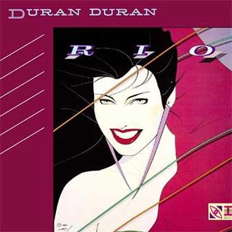 """""""Rio"""" album by Duran Duran"""