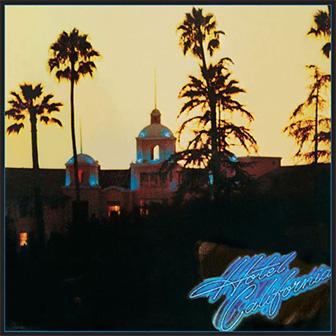 """Hotel California"" album by the Eagles"