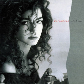 """Cuts Both Ways"" album by Gloria Estefan"
