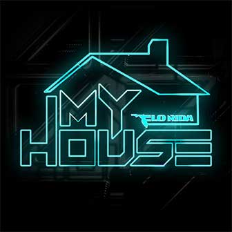 """""""My House"""" by Flo Rida"""