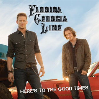 """Get Your Shine On"" by Florida Georgia Line"