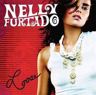 """""""Loose"""" album by Nelly Furtado"""