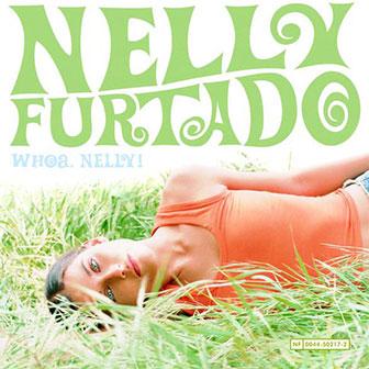 """""""Whoa, Nelly!"""" album by Nelly Furtado"""