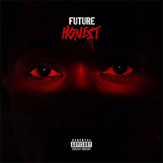 """Honest"" album by Future"