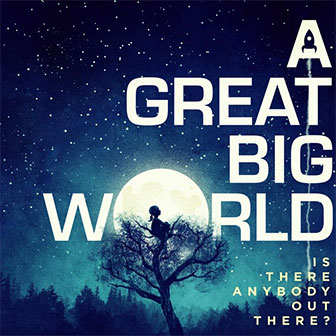 """Say Something"" by A Great Big World"