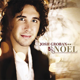 """Noel"" album by Josh Groban"