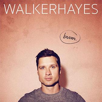 """""""Boom"""" album by Walker Hayes"""