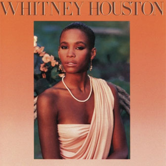 """You Give Good Love"" by Whitney Houston"