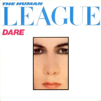 """""""Don't You Want Me"""" by Human League"""