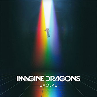 """Thunder"" by Imagine Dragons"