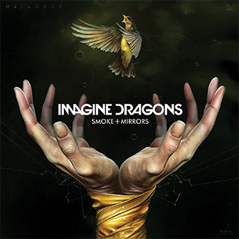 """I Bet My Life"" by Imagine Dragons"