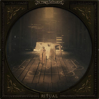"""Ritual"" album by In This Moment"
