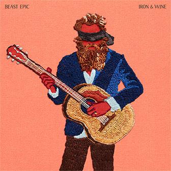 """Beast Epic"" album by Iron & Wine"