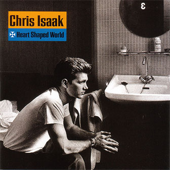 """Wicked Game"" by Chris Isaak"